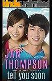 Tell You Soon: Inspirational Christian Coastal Town Asian-American Romance with Suspense (Savannah Sweethearts Book 2)
