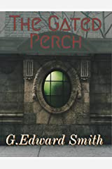 The Gated Perch Kindle Edition