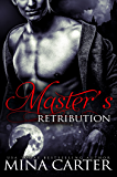 Master's Retribution (BBW Paranormal Werewolf Shapeshifter Romance) (Master of the City)