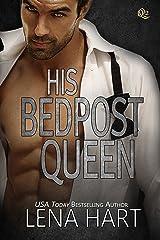 His Bedpost Queen (Queen Quartette Book 2) Kindle Edition