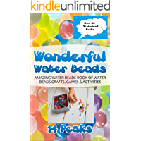 Kids Water Beads Crafts Games and Activities: Discover hours of artistic fun with water beads for kids (English Edition)