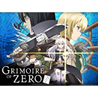 Grimoire of Zero - Season 1