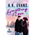 Everything I Love (The Everything Series Book 4)