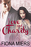 Love and Charity: Contemporary Sexy Romance