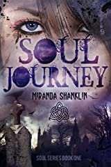 Soul Journey: Soul Series Book 1 Kindle Edition