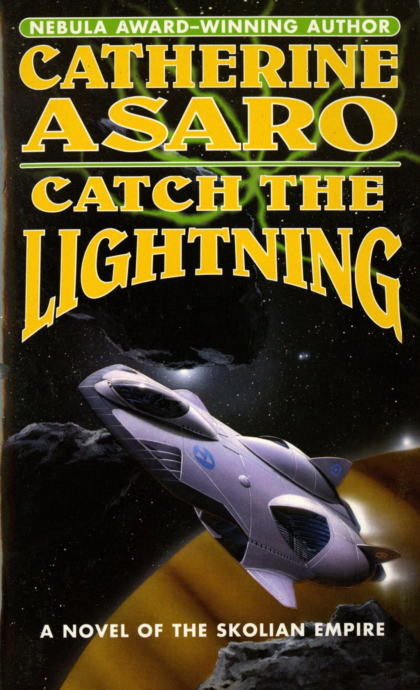 Catch The Lightning (The Saga of the Skolian Empire) ebook