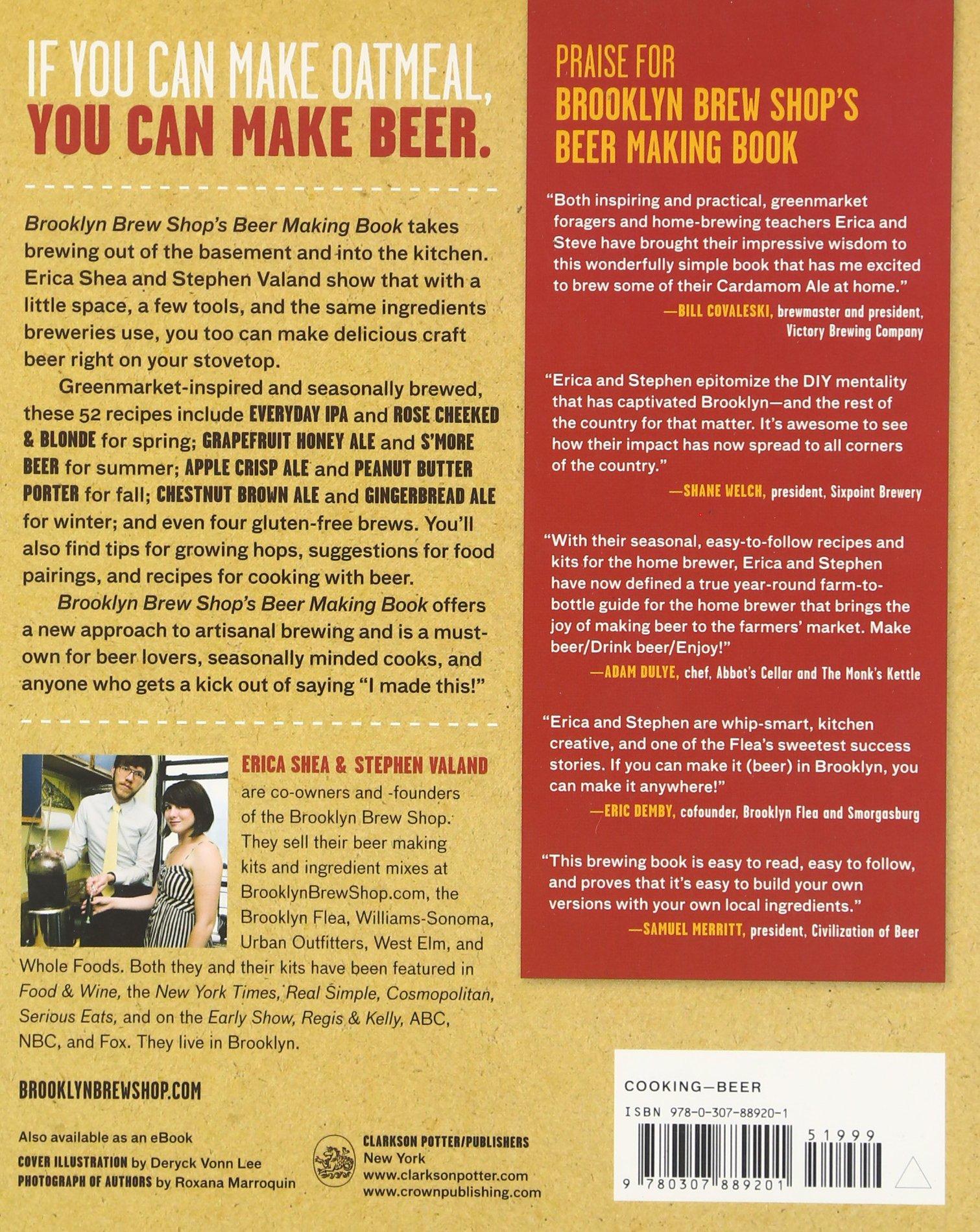 Brooklyn Brew Shop's Beer Making Book: 52 Seasonal Recipes For Small  Batches: Erica Shea, Stephen Valand, Jennifer Fiedler: 0783324953954:  Amazon: Books