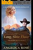 The Long, Slow Thaw: A Mail Order Brides Romance (Colorado Brides Book 2)