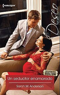 Un seductor enamorado (Miniserie Deseo) (Spanish Edition)