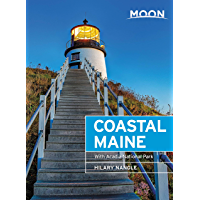 Moon Coastal Maine: With Acadia National Park (Travel Guide)