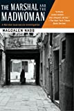 The Marshal and the Madwoman (Marshal Guarnaccia Investigation (Paperback))