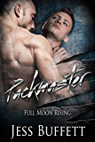 Packmaster (Full Moon Rising Book 1)