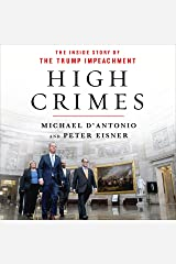High Crimes: The Corruption, Impunity, and Impeachment of Donald Trump Audible Audiobook