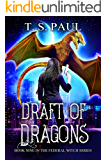Draft of Dragons (The Federal Witch Book 9)