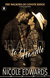 Hard to Handle: Caine Cousins (The Walkers of Coyote Ridge Book 4)