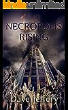 Necropolis Rising (English Edition)