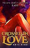 Crossed in Love
