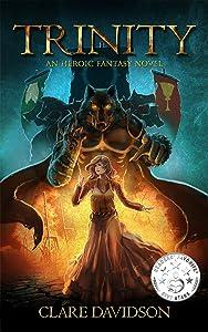 Trinity: A Heroic Fantasy Novel