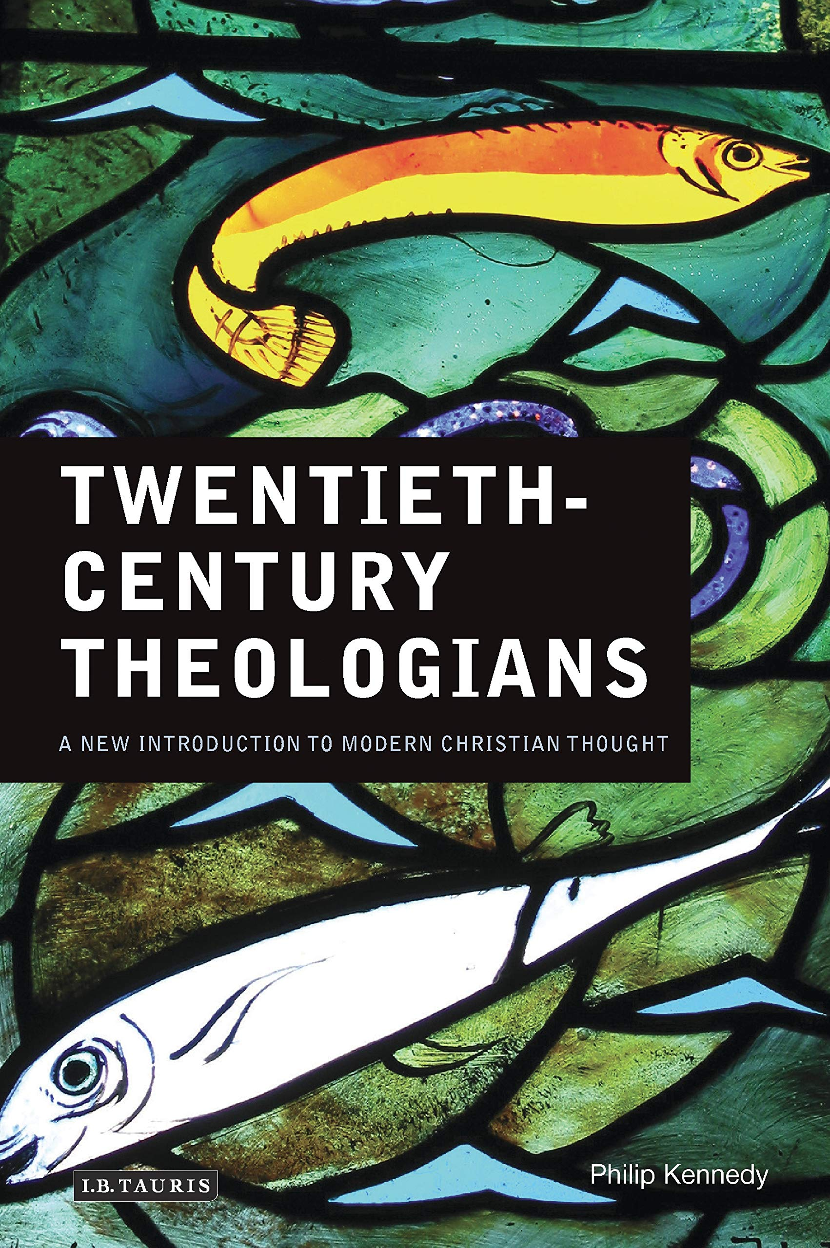 Twentieth Century Theologians A New Introduction To Modern Christian Thought Kennedy Philip 9781845119553 Amazon Com Books