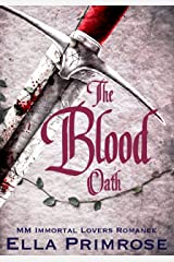The Blood Oath: MM Immortal Lovers Romance Kindle Edition