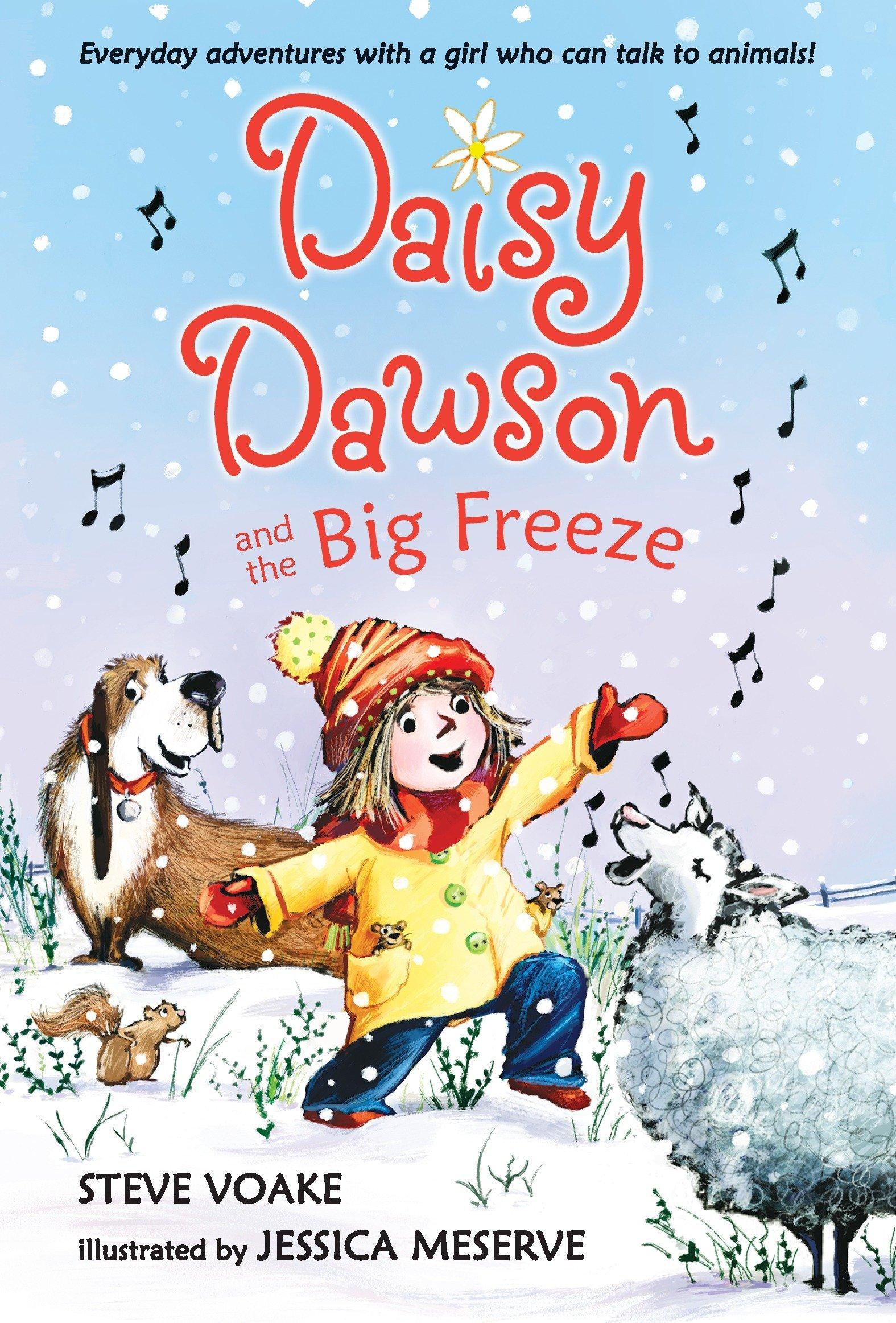 Amazon.com: Daisy Dawson and the Big Freeze (9780763656270): Steve Voake,  Jessica Meserve: Books