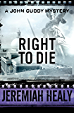 Right to Die (The John Cuddy Mysteries Book 6)