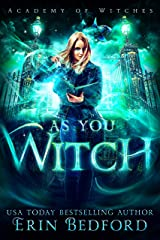 As You Witch (Academy of Witches Book 2) Kindle Edition