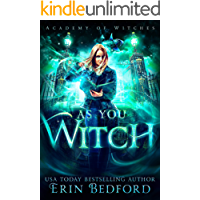 As You Witch (Academy of Witches Book 2) (English Edition)