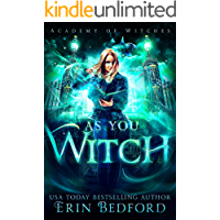 As You Witch (Academy of Witches Book 2)