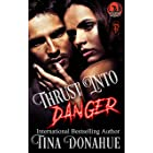 Thrust into Danger: A Phoenix Agency Novella (Phoenix Agency Universe Book 3)