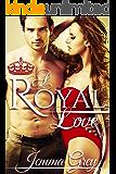 A Royal Love (Royal: The Leonetti Princes Book 3)