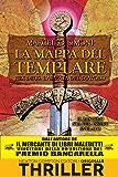 La mappa del templare. Rex Deus. L'armata del diavolo (Rex Deus Saga Vol. 4)