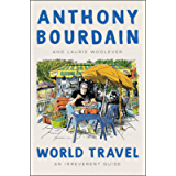 World Travel: An Irreverent Guide