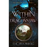 Within the Dragon's Jaw: An Epic Fantasy Progression Series (The Dragon Thief Book 2)