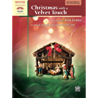 Christmas with a Velvet Touch: 10 Lyrical Arrangements of Treasured Carols for Late Intermediate to Early Advanced Piano… book cover