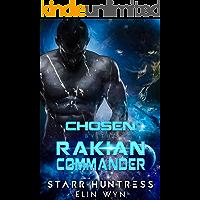 Chosen by the Rakian Commander: A Sci-Fi Shifter Romance (Rakian Warrior Mates Book 1) book cover