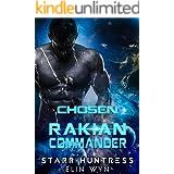 Chosen by the Rakian Commander: A Sci-Fi Shifter Romance (Rakian Warrior Mates Book 1)