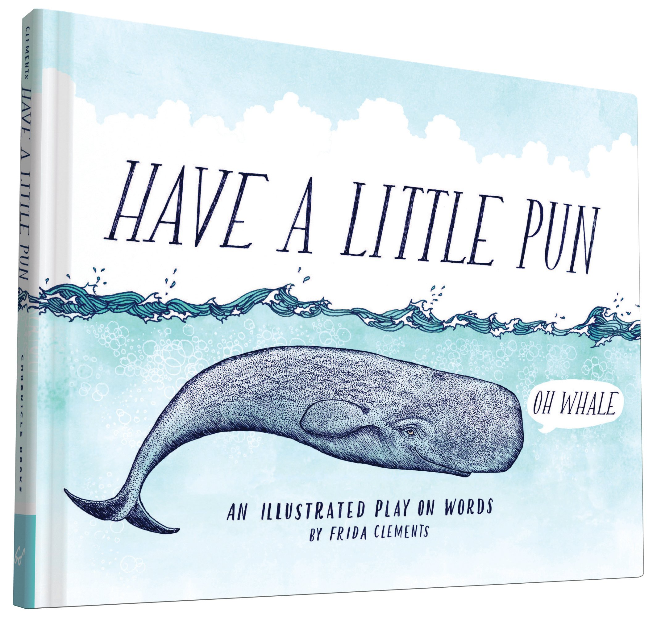 Have a Little Pun: An Illustrated Play on Words: Frida Clements:  0884167620277: Amazon.com: Books