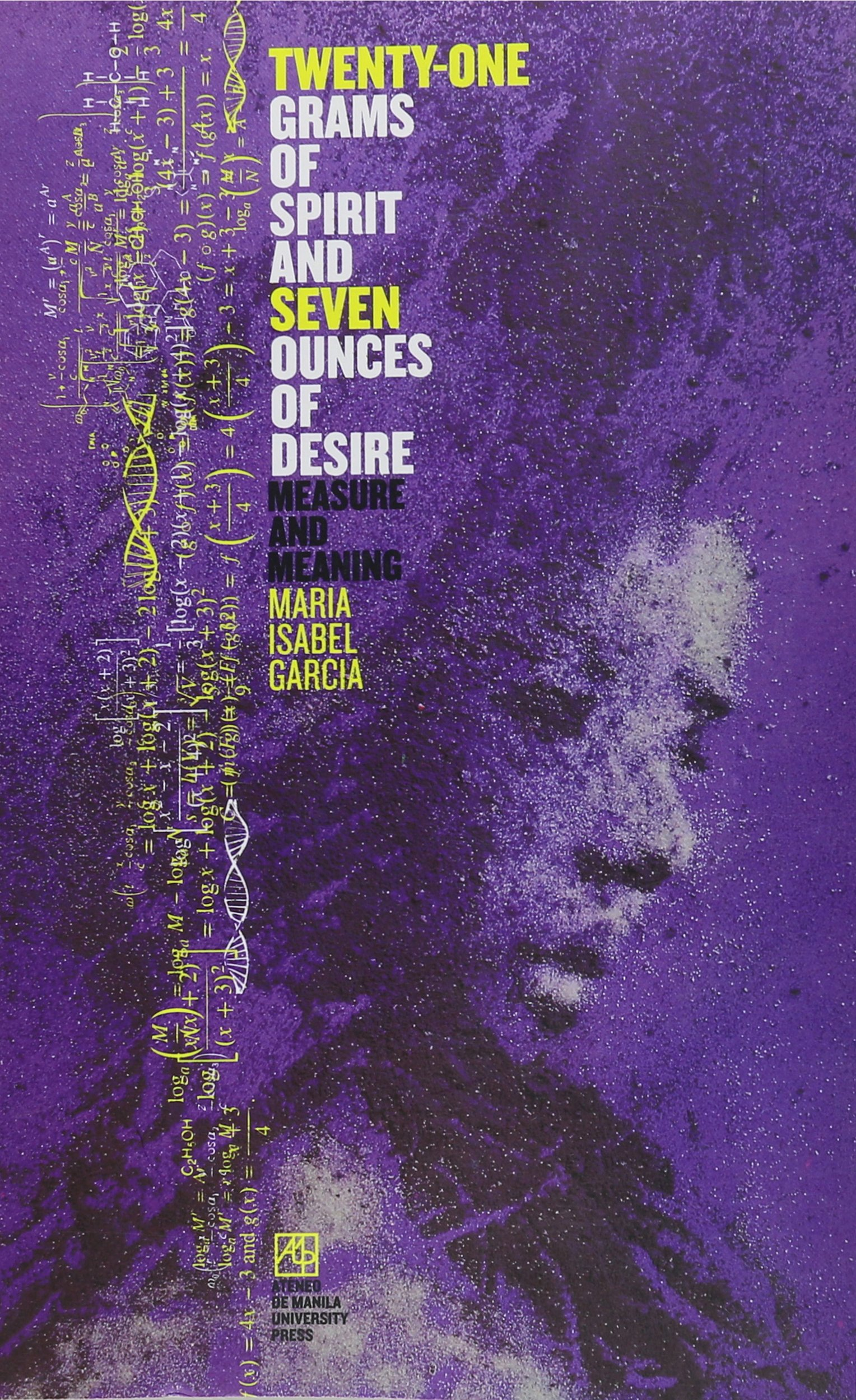 Download Twenty-One Grams of Spirit and Seven Ounces of Desire pdf