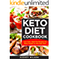KETO DIET COOKBOOK: Low Carb, High-Fat Recipes for Busy People on the Keto Diet