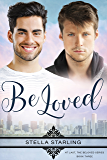Be Loved (At Last, The Beloved Series Book 3) (English Edition)