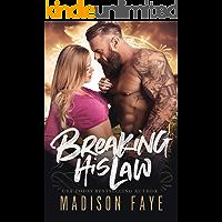 Breaking His Law (Sugar County Boys Book 5)