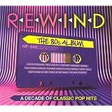 Rewind - The 80s Album