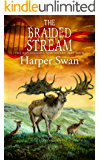 The Braided Stream (The Replacement Chronicles Book 4)