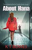 About Hana: A New Zealand Mystery (The Hana Du Rose Mysteries Book 2)