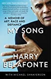 My Song: A Memoir of Art, Race, and Defiance