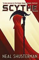 Scythe (Arc Of A Scythe Book 1) (English