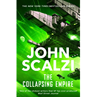 The Collapsing Empire: Interdependency Book 1