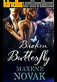 Broken Butterfly: A MMF Bisexual Romance (Mundane Magic Book 1)