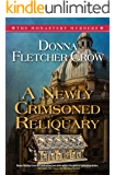 A Newly Crimsoned Reliquary (The Monastery Murders Book 4)
